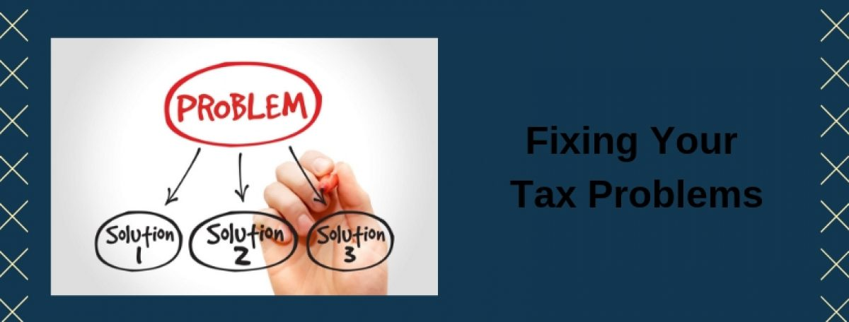 Fixing Your Tax Problems